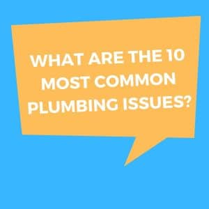 most common plumbing issues